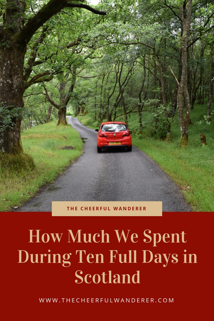 How Much We Spent During Ten Full Days in Scotland | The Cheerful Wanderer