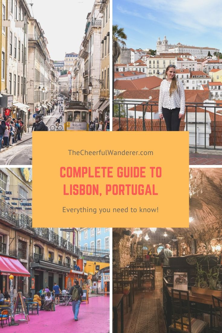 Complete Guide to Lisbon, Portugal | The Cheerful Wanderer